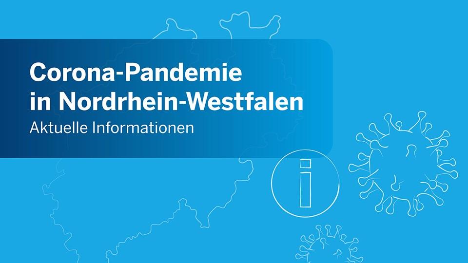 Grafik: Corona-Pandemie in Nordrhein-Westfalen